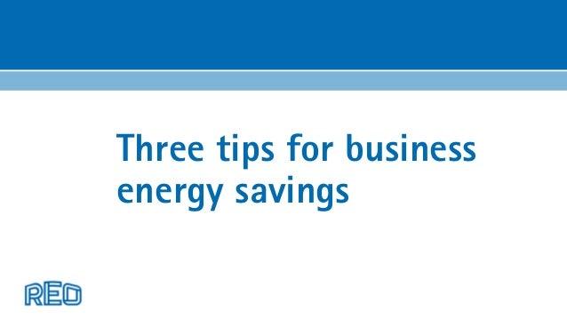 Three tips for business energy savings