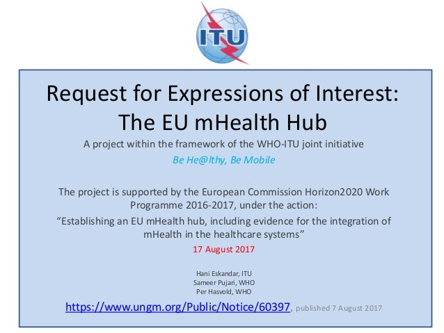 Request for Expressions of Interest: The EU mHealth Hub A project within the framework of the WHO-ITU joint initiative Be ...