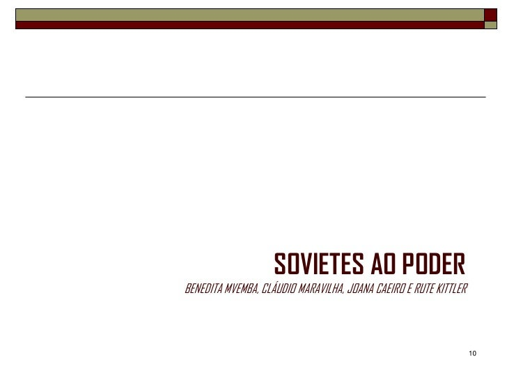 SOVIETES AO PODERBENEDITA MVEMBA, CLÁUDIO MARAVILHA, JOANA CAEIRO E RUTE KITTLER                                          ...