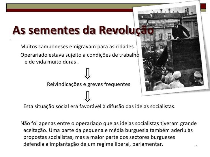 As sementes da Revolução Muitos camponeses emigravam para as cidades. Operariado estava sujeito a condições de trabalho  e...