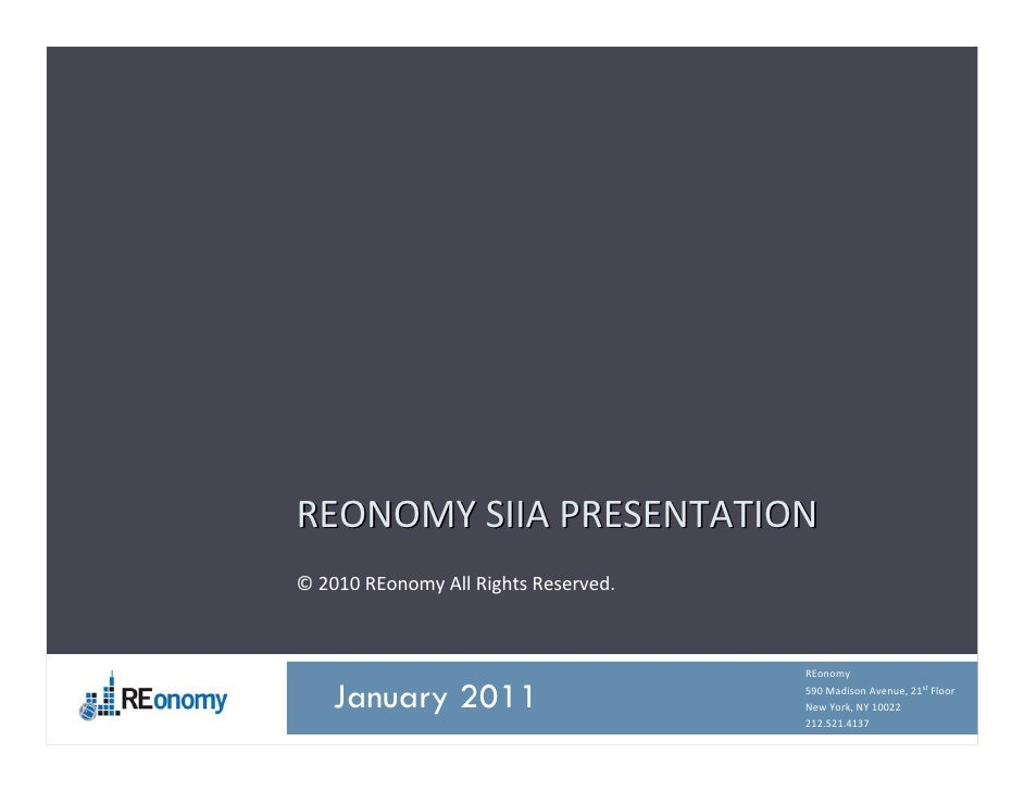 REONOMYSIIAPRESENTATION© 2010REonomy AllRightsReserved.                                      REonomyDecember 2010 201...