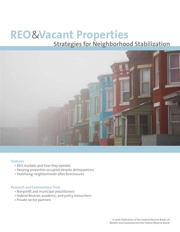 REO&Vacant Properties                             Strategies for Neighborhood Stabilization                               ...