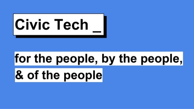 Civic Tech – of the people, by the people and for the people
