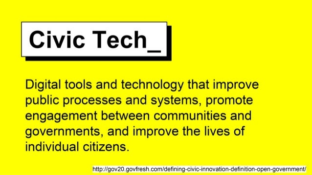 Civic Tech – of the people, by the people and for the people Slide 3