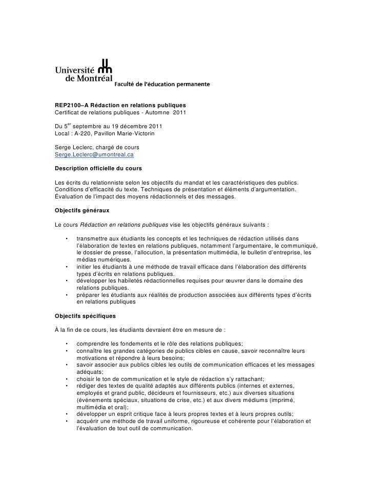REP2100–A Rédaction en relations publiquesCertificat de relations publiques - Automne 2011    erDu 5 septembre au 19 décem...