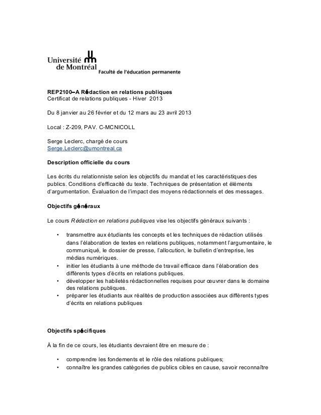 REP2100‒A Rédaction en relations publiquesCertificat de relations publiques - Hiver 2013Du 8 janvier au 26 février et du 1...