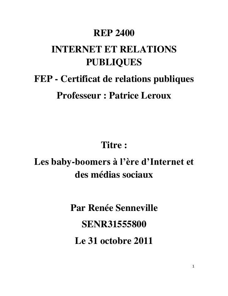 REP 2400    INTERNET ET RELATIONS          PUBLIQUESFEP - Certificat de relations publiques     Professeur : Patrice Lerou...