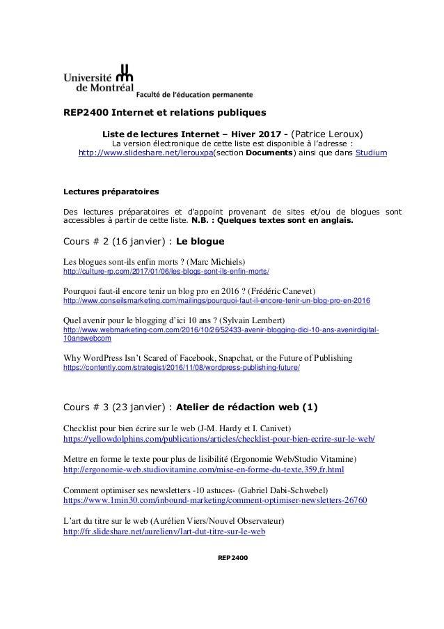 REP2400 Internet et relations publiques Liste de lectures Internet – Hiver 2017 - (Patrice Leroux) La version électronique...
