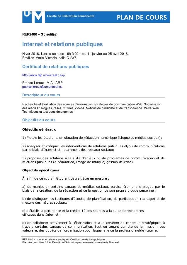 REP2400 – Internet et relations publiques. Certificat de relations publiques. Plan de cours, hiver 2016. Faculté de l'éduc...