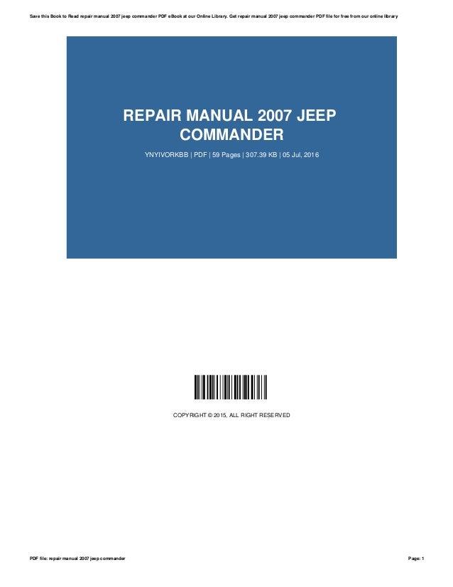 Jeep commander repair manual.