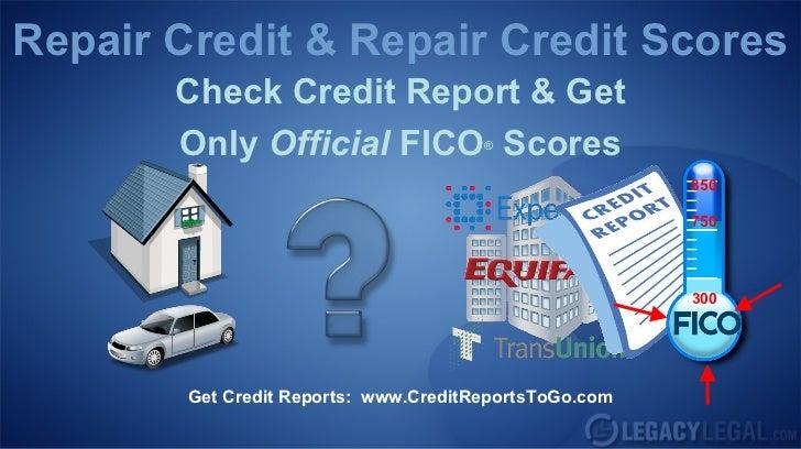 Repair Credit & Repair Credit Scores       Check Credit Report & Get       Only Official FICO Scores       ®              ...