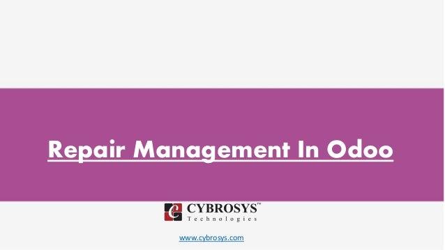 www.cybrosys.com Repair Management In Odoo