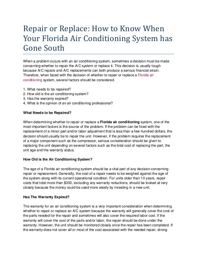 Repair or Replace: How to Know When Your Florida Air Conditioning System has Gone South When a problem occurs with an air ...