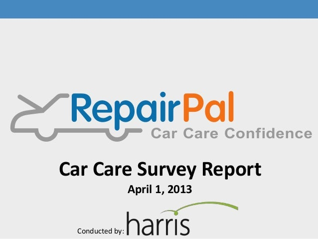 Car Care Survey Report                  April 1, 2013  Conducted by: