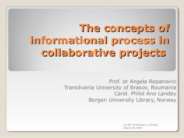 The concepts ofThe concepts of informational process ininformational process in collaborative projectscollaborative projec...