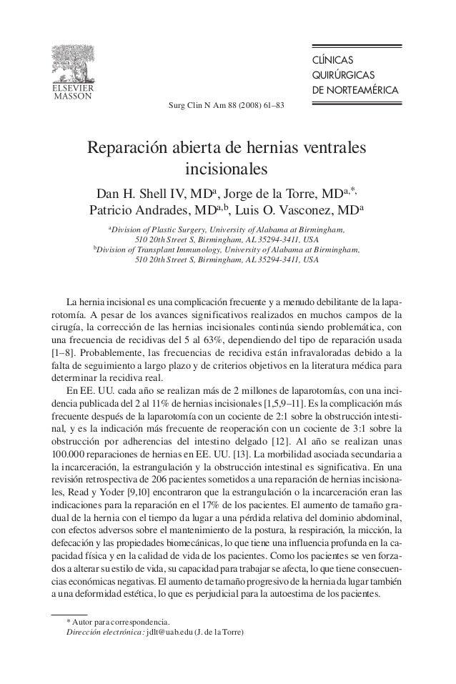 CLÍNICAS QUIRÚRGICAS DE NORTEAMÉRICA La hernia incisional es una complicación frecuente y a menudo debilitante de la lapa-...
