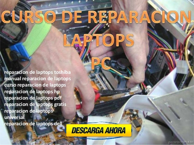 reparacion de laptops toshibamanual reparacion de laptopscurso reparacion de laptopsreparacion de laptops hpreparacion de ...