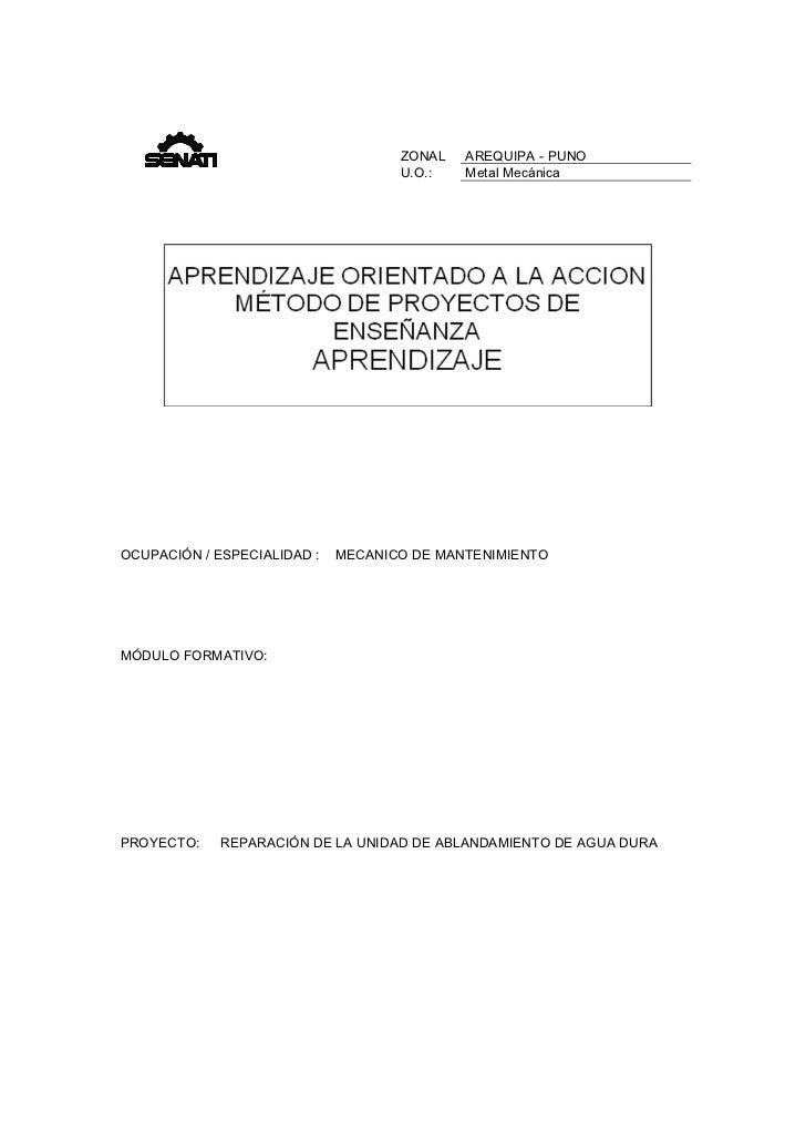 ZONAL   AREQUIPA - PUNO                                    U.O.:   Metal MecánicaOCUPACIÓN / ESPECIALIDAD :   MECANICO DE ...