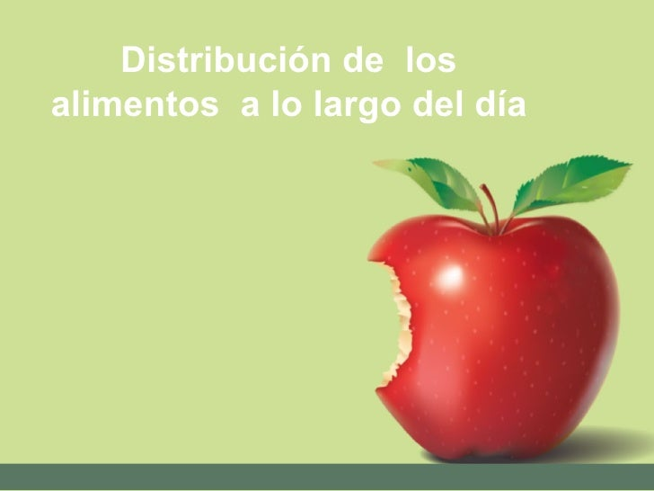 Distribución de  los alimentos  a lo largo del día