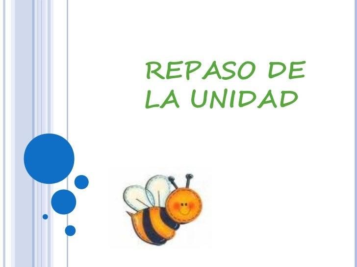 REPASO DE LA UNIDAD