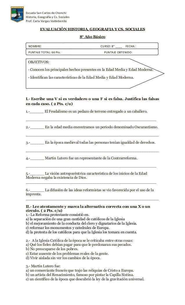 Escuela San Carlos de ChonchiHistoria, Geografía y Cs. SocialesProf. Carla Vargas Valdebenito           EVALUACIÓN HISTORI...