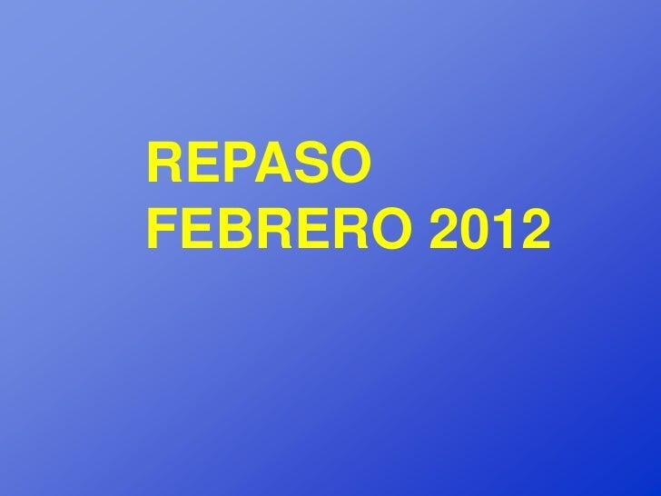 REPASOFEBRERO 2012