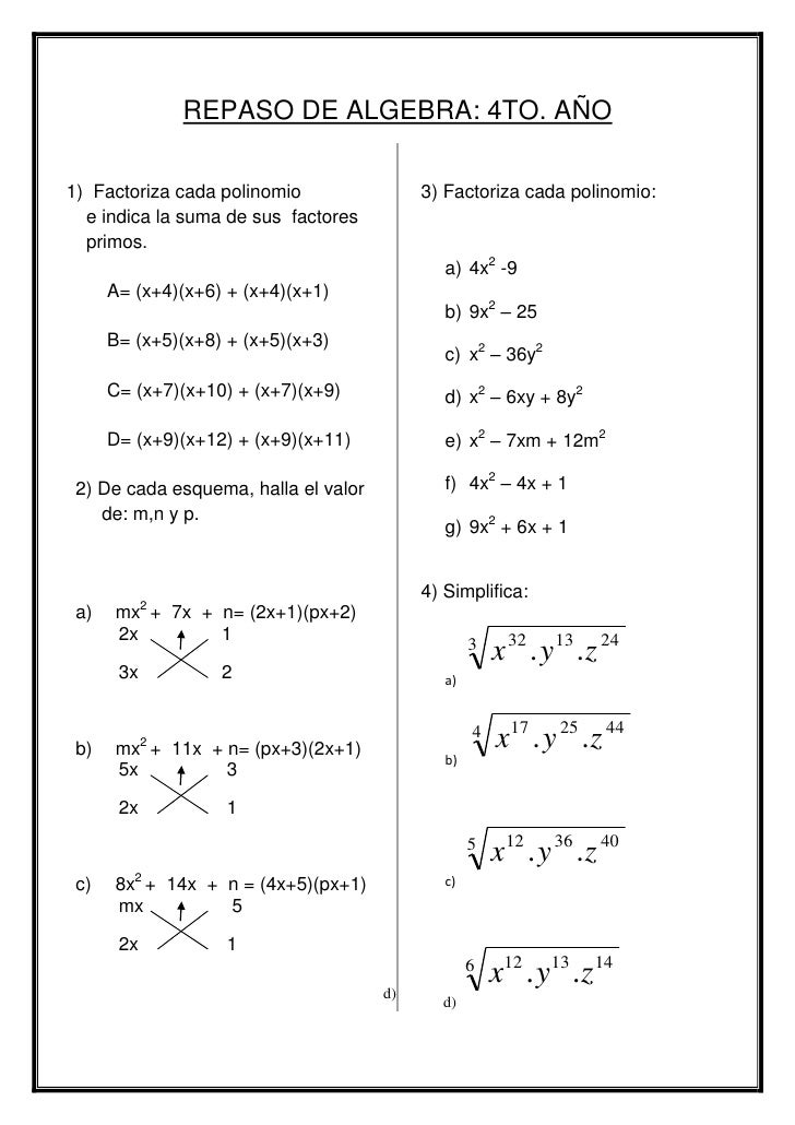 REPASO DE ALGEBRA: 4TO. AÑO<br />1)  Factoriza cada polinomio <br />  e indica la suma de sus  factores   <br />  primos.<...