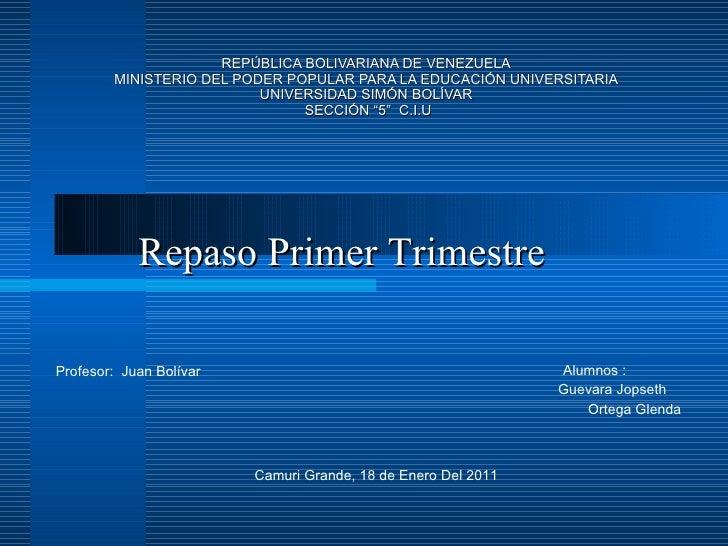 REPÚBLICA BOLIVARIANA DE VENEZUELA MINISTERIO DEL PODER POPULAR PARA LA EDUCACIÓN UNIVERSITARIA UNIVERSIDAD SIMÓN BOLÍVAR ...
