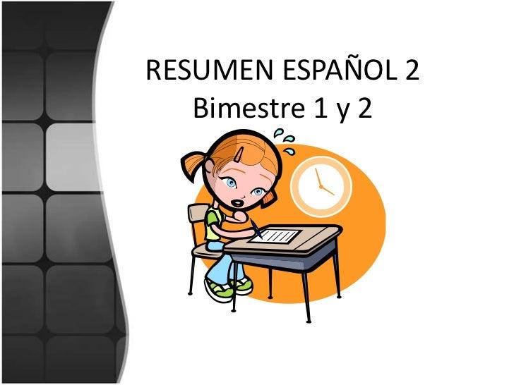 Repaso enlace bimestre 1 y 2  EspII