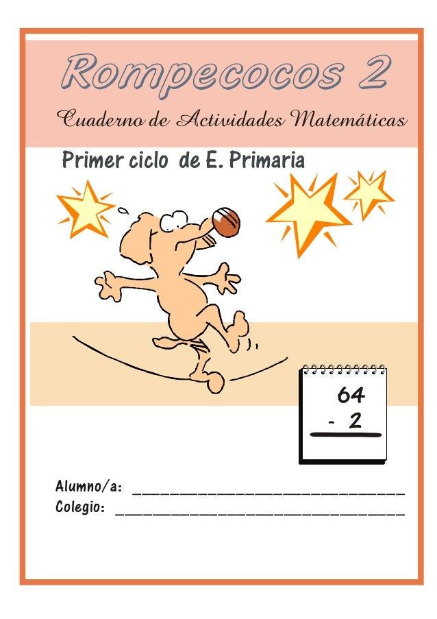 Problemas 1er Ciclo 1) Pedro tiene un paquete de folios. Le dio 15 a Irene. Ahora le quedan 50. ¿Cuántos folios tenía el p...