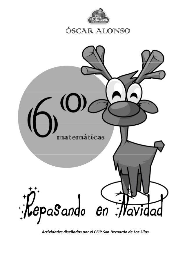 Ejercicios 6º Primaria Matemáticas para repasar en Navidad.