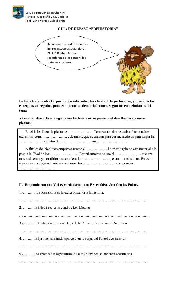 """Escuela San Carlos de Chonchi Historia, Geografía y Cs. Sociales Prof. Carla Vargas Valdebenito GUIA DE REPASO """"PREHISTORI..."""