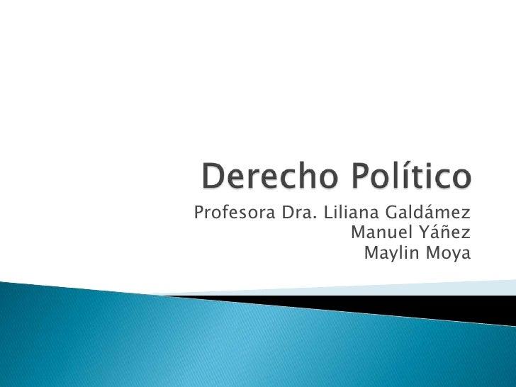 Profesora Dra. Liliana Galdámez                   Manuel Yáñez                    Maylin Moya