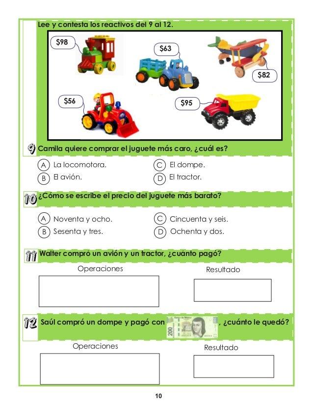 10 ¿Cómo se escribe el precio del juguete más barato? Lee y contesta los reactivos del 9 al 12. Camila quiere comprar el j...