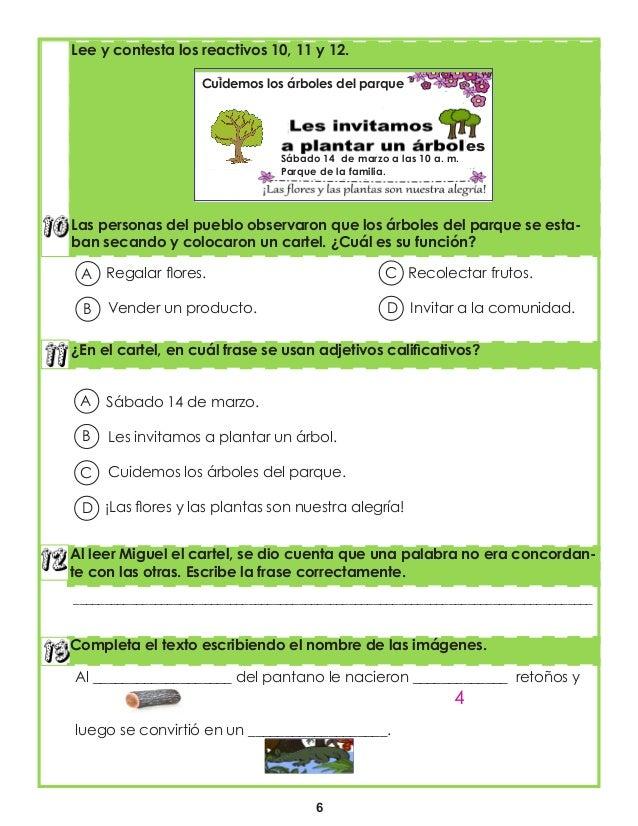 6 ¿En el cartel, en cuál frase se usan adjetivos calificativos? Al leer Miguel el cartel, se dio cuenta que una palabra no...
