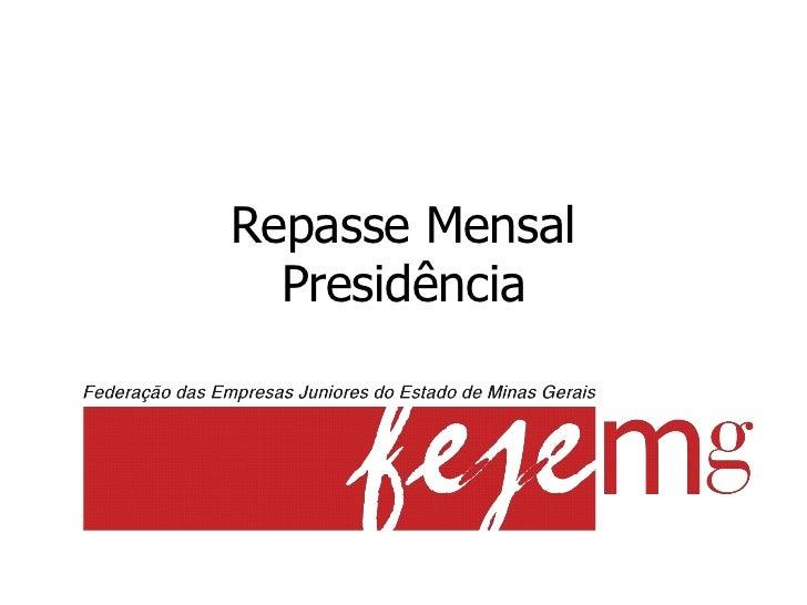 Repasse Mensal  Presidência