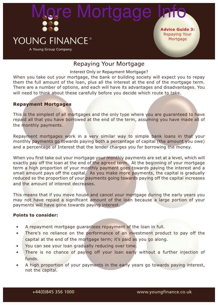 More Mortgage Info                                                                     Advice Guide 3:                    ...