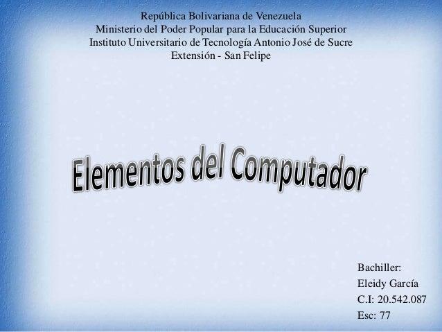 República Bolivariana de Venezuela  Ministerio del Poder Popular para la Educación SuperiorInstituto Universitario de Tecn...