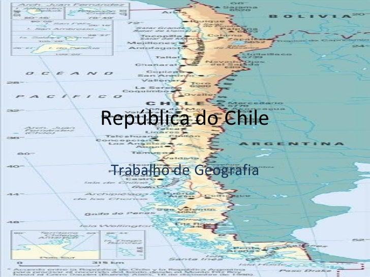 República do Chile Trabalho de Geografia