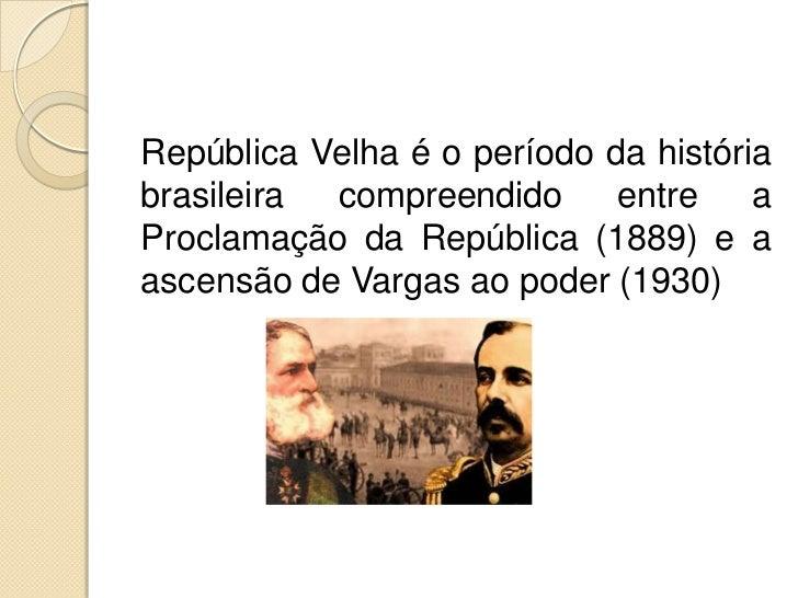 República velha Slide 2