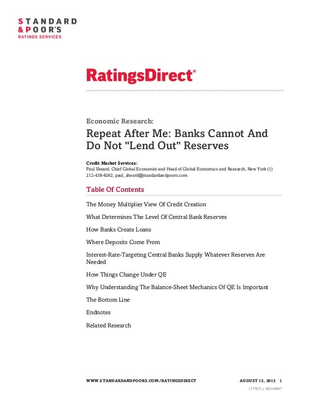 "Economic Research:  Repeat After Me: Banks Cannot And Do Not ""Lend Out"" Reserves Credit Market Services: Paul Sheard, Chie..."