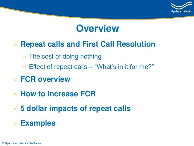 Repeat Calls - Assessing the Damage and Calculating the Cost Slide 2