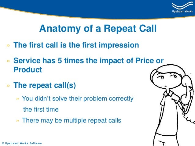 Repeat Calls - Assessing the Damage and Calculating the Cost Slide 3
