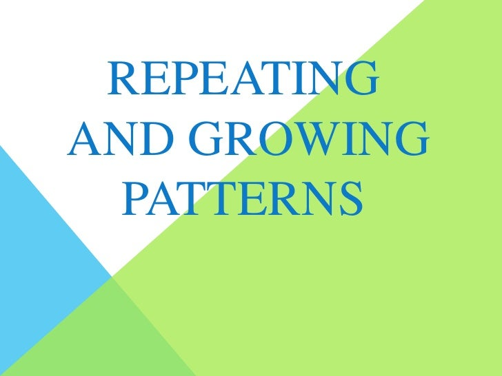 Repeating And Growing Patterns Cool Pattern Definition Math