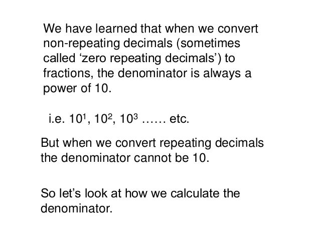 Repeating decimal to fraction 1