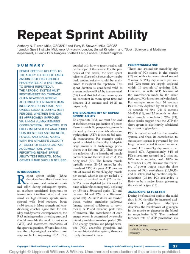 Repeat Sprint Ability Anthony N. Turner, MSc, CSCS*D1 and Perry F. Stewart, MSc, CSCS2 1 London Sport Institute, Middlesex...