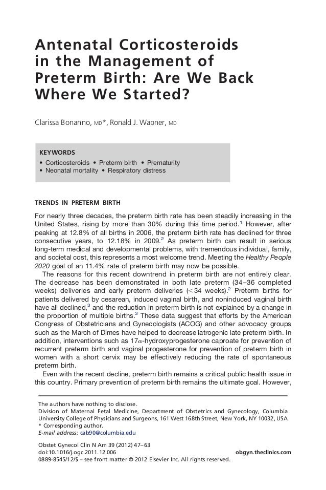 Antenatal Corticosteroidsin the Management ofPreterm Birth: Are We BackWhere We Started?Clarissa Bonanno, MD*, Ronald J. W...
