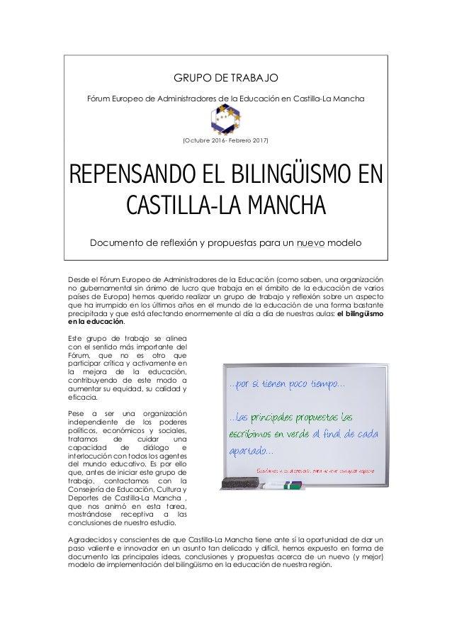! GRUPO DE TRABAJO Fórum Europeo de Administradores de la Educación en Castilla-La Mancha (Octubre 2016- Febrero 2017) REP...