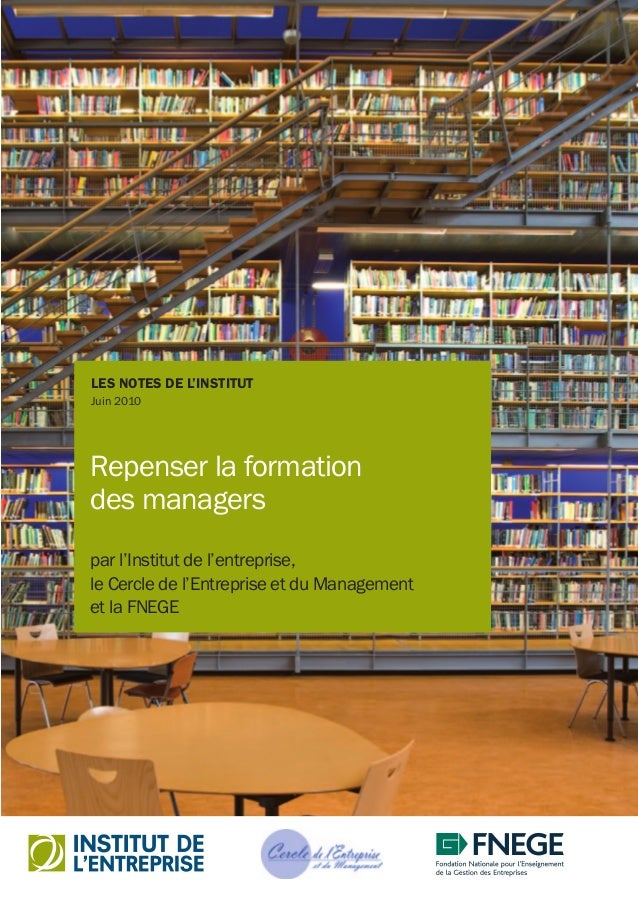 Repenser la formation des managers ISSN 1764-9706  15 euros 29, rue de Lisbonne 75008 Paris Tél. : +33 (0)1 53 23 05 40 Fa...