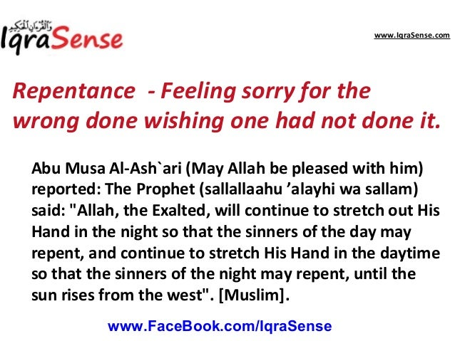 """the importance of tawbah in islam Do tawbah (repent) to allah and seek his forgiveness, for surely, i do so one  hundred times every single day"""" (sahih muslim) that is because."""